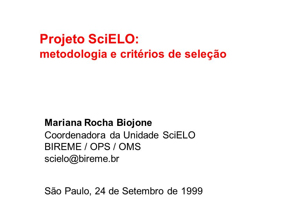 Projeto SciELO: metodologia e critérios de seleção
