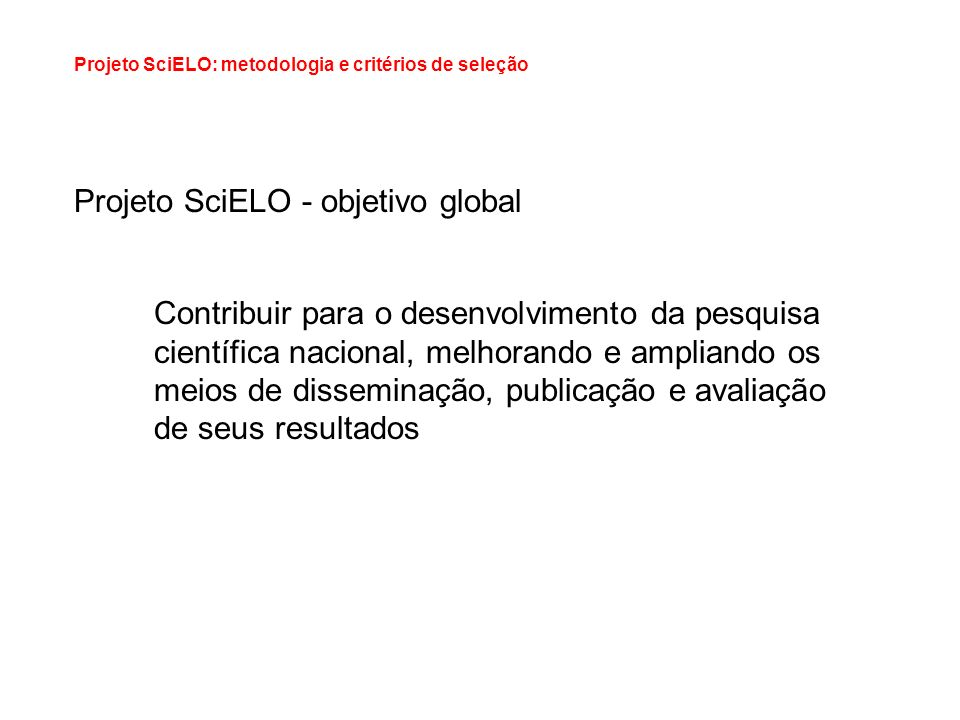 Projeto SciELO - objetivo global