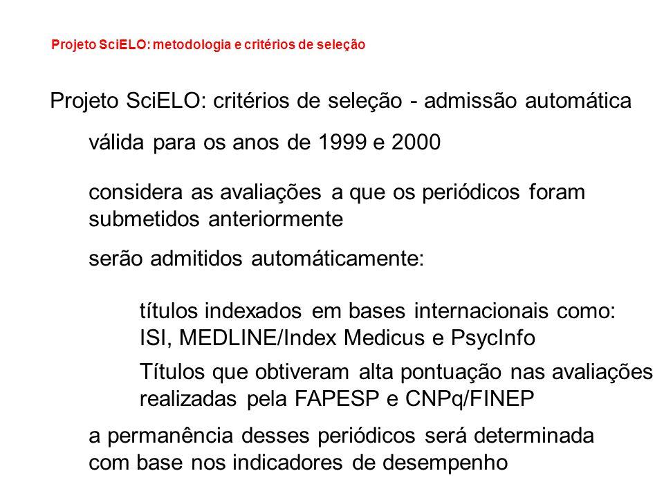 Projeto SciELO: critérios de seleção - admissão automática