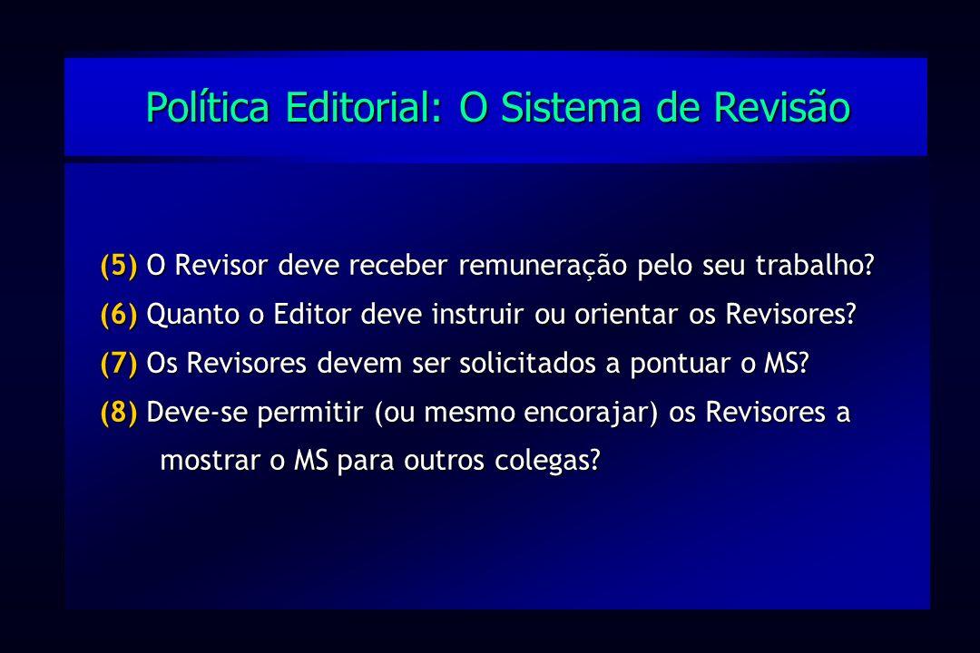 Política Editorial: O Sistema de Revisão