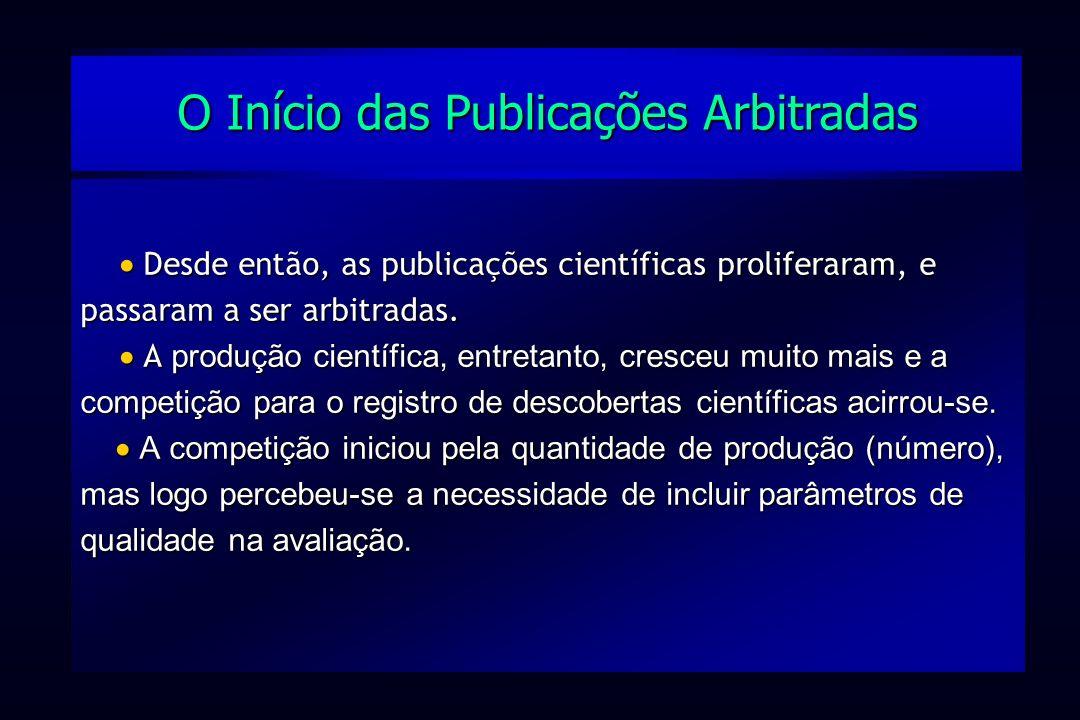 O Início das Publicações Arbitradas