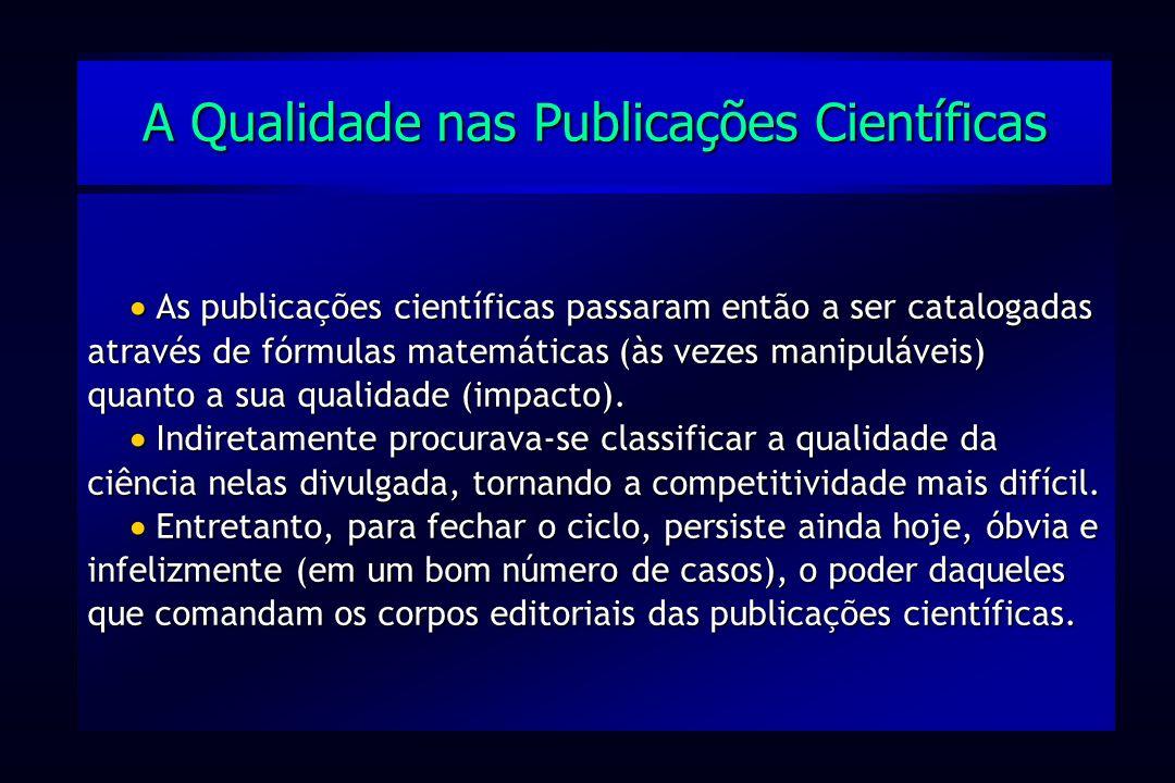 A Qualidade nas Publicações Científicas