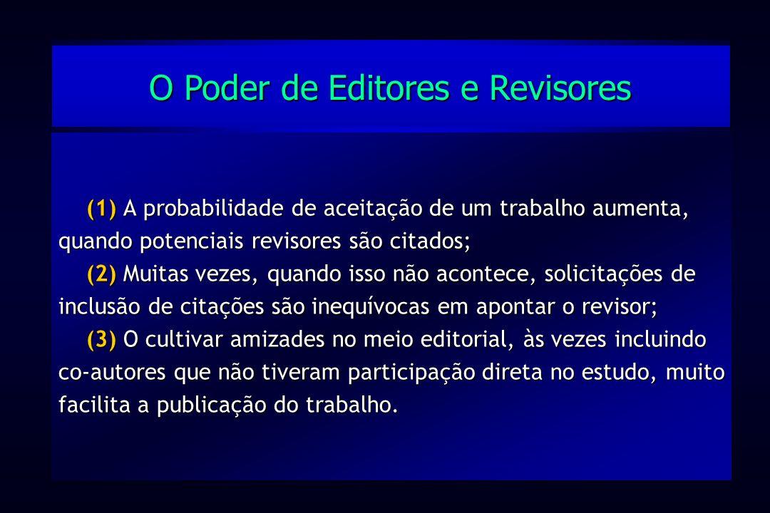 O Poder de Editores e Revisores