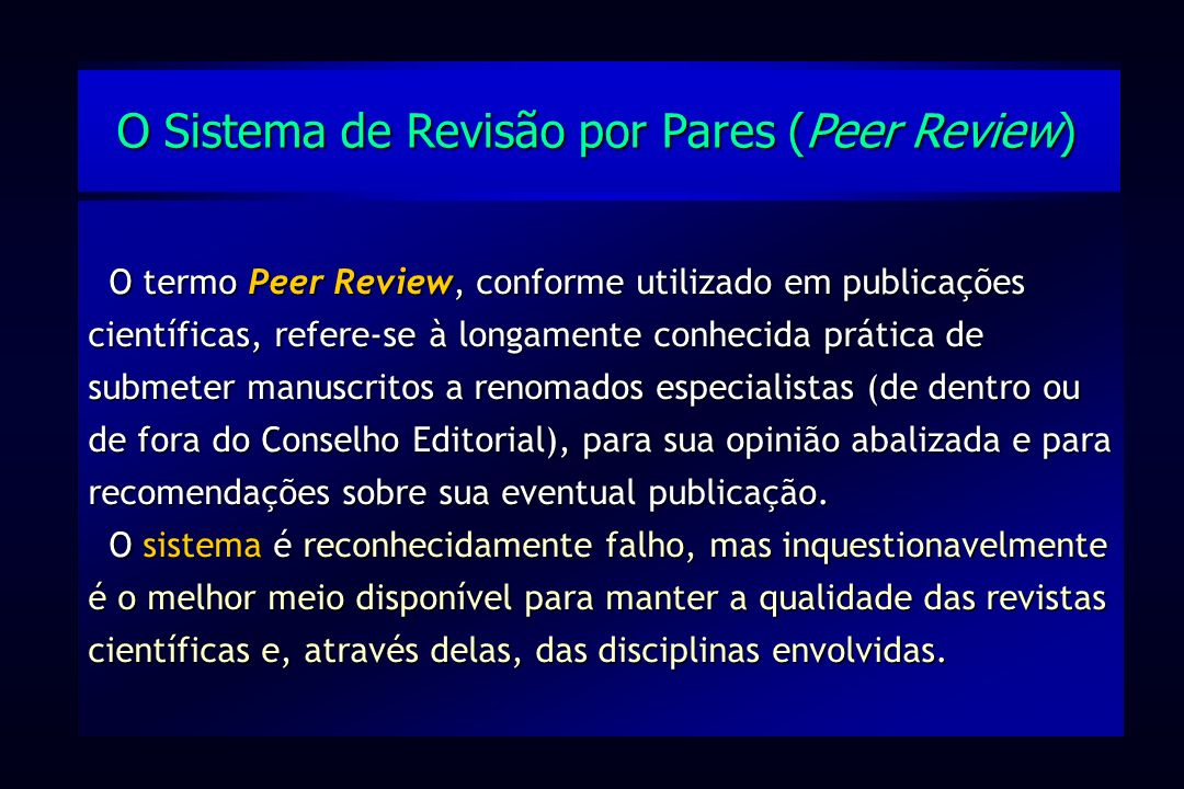 O Sistema de Revisão por Pares (Peer Review)