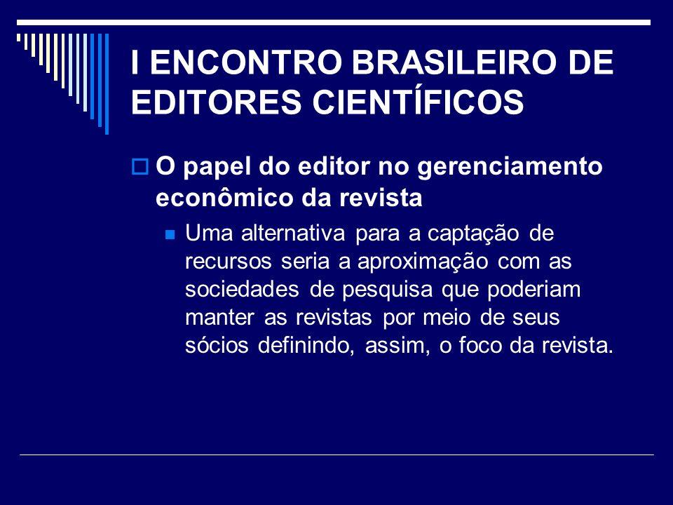 I ENCONTRO BRASILEIRO DE EDITORES CIENTÍFICOS