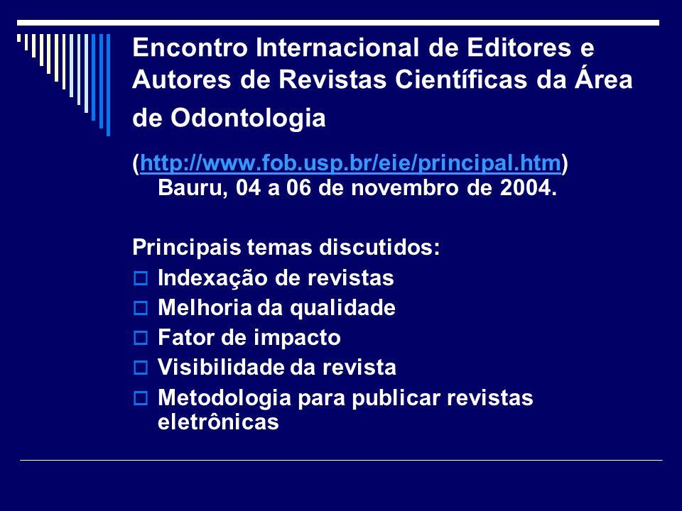Encontro Internacional de Editores e Autores de Revistas Científicas da Área de Odontologia