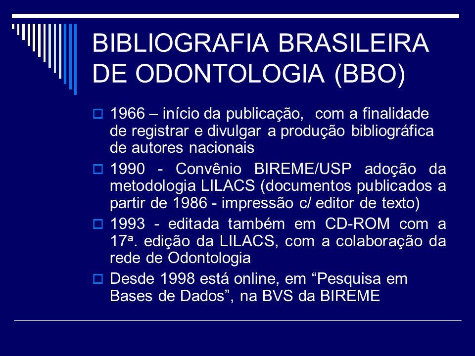 BIBLIOGRAFIA BRASILEIRA DE ODONTOLOGIA (BBO)
