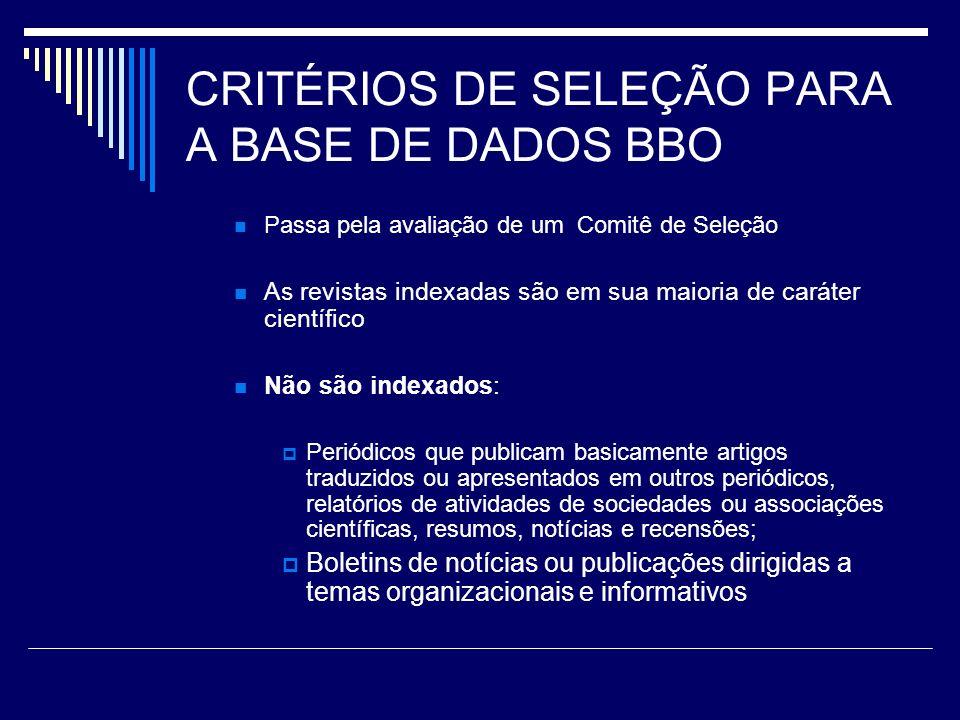 CRITÉRIOS DE SELEÇÃO PARA A BASE DE DADOS BBO