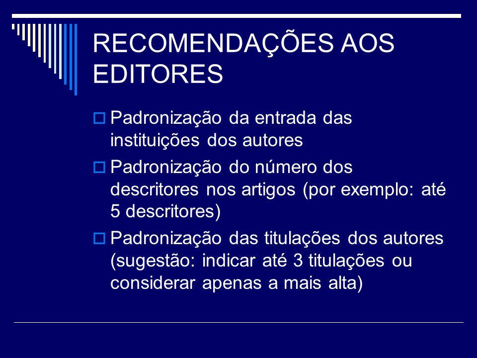 RECOMENDAÇÕES AOS EDITORES