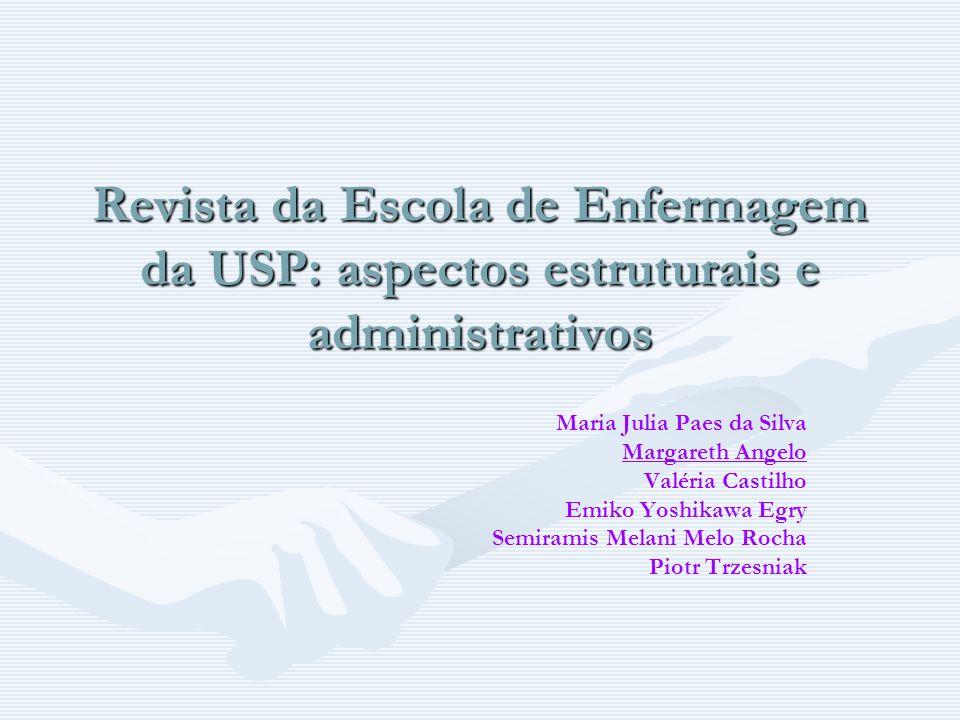 Revista da Escola de Enfermagem da USP: aspectos estruturais e administrativos