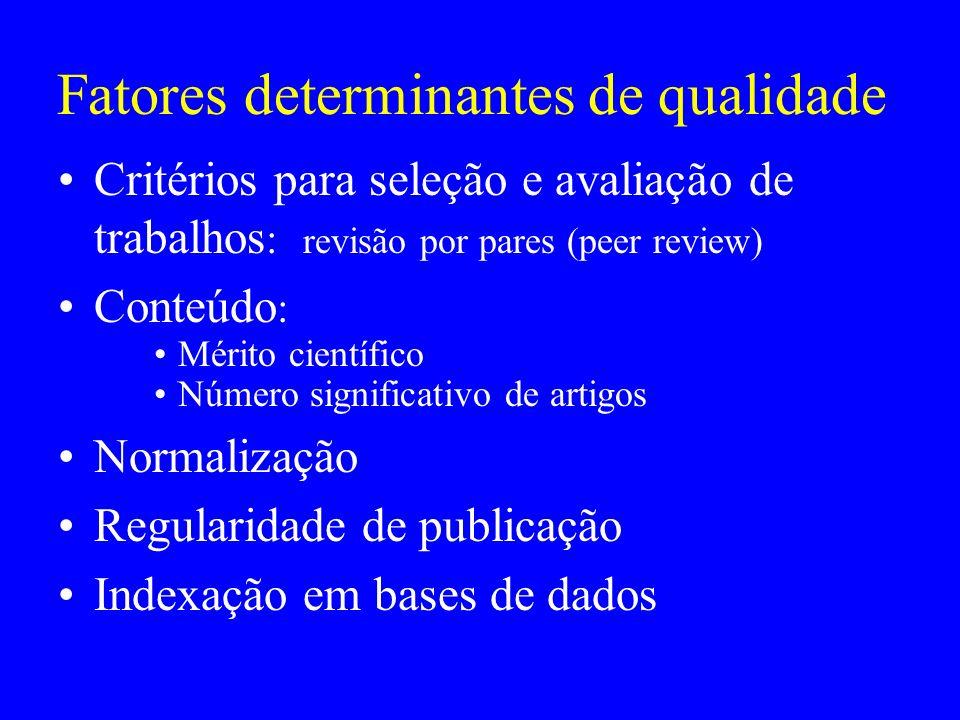 Fatores determinantes de qualidade