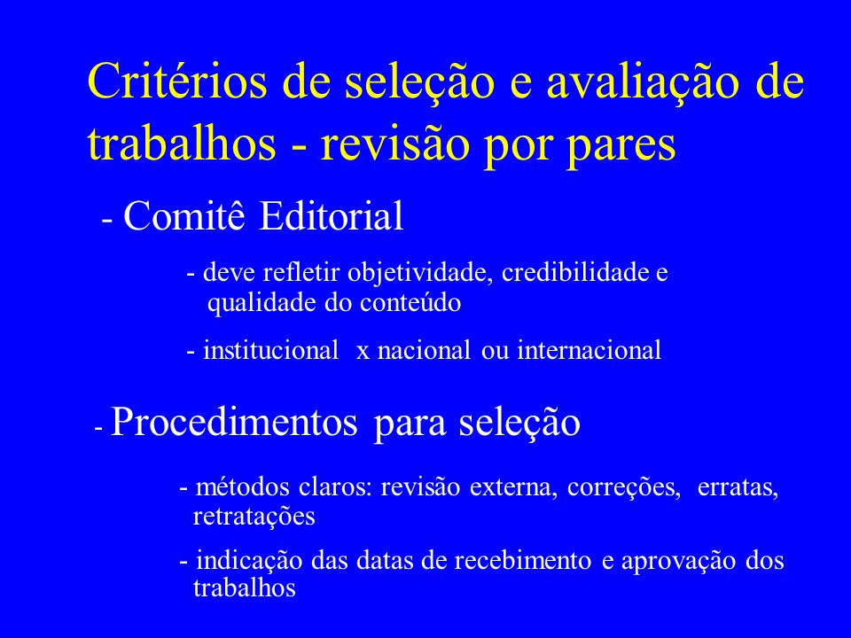 Critérios de seleção e avaliação de trabalhos - revisão por pares