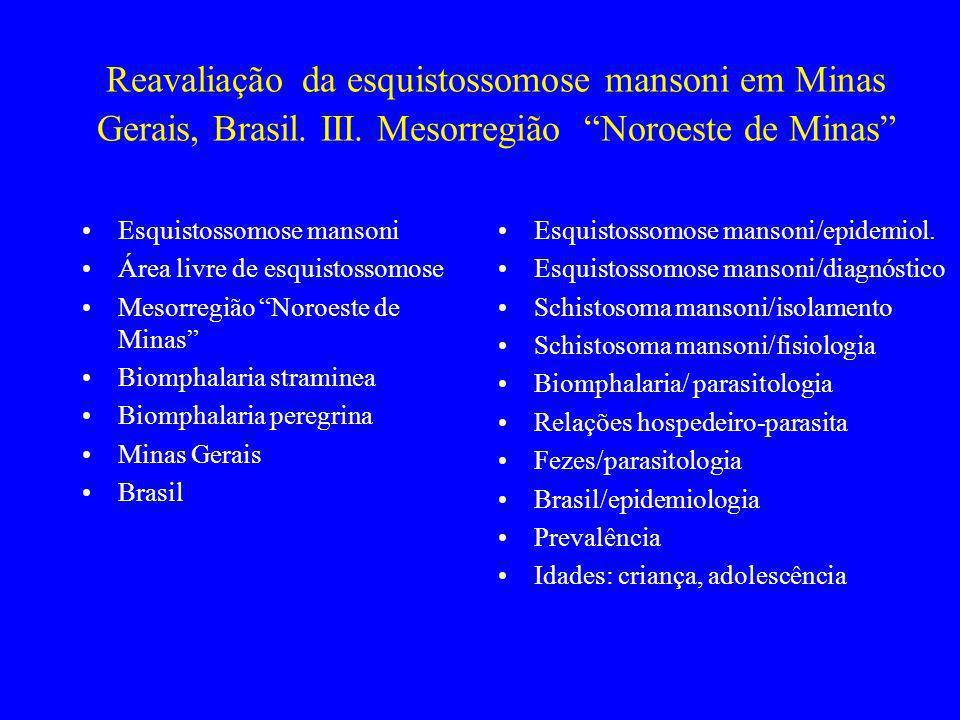 Reavaliação da esquistossomose mansoni em Minas Gerais, Brasil. III