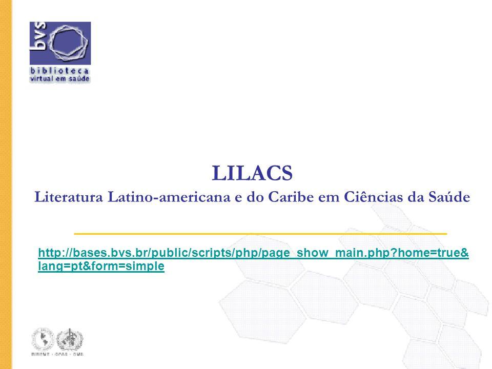 LILACS Literatura Latino-americana e do Caribe em Ciências da Saúde
