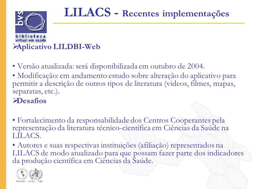 LILACS - Recentes implementações