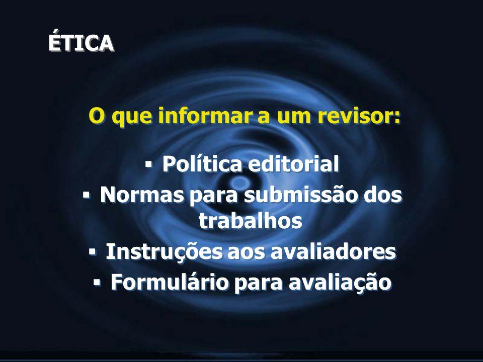 O que informar a um revisor: Política editorial
