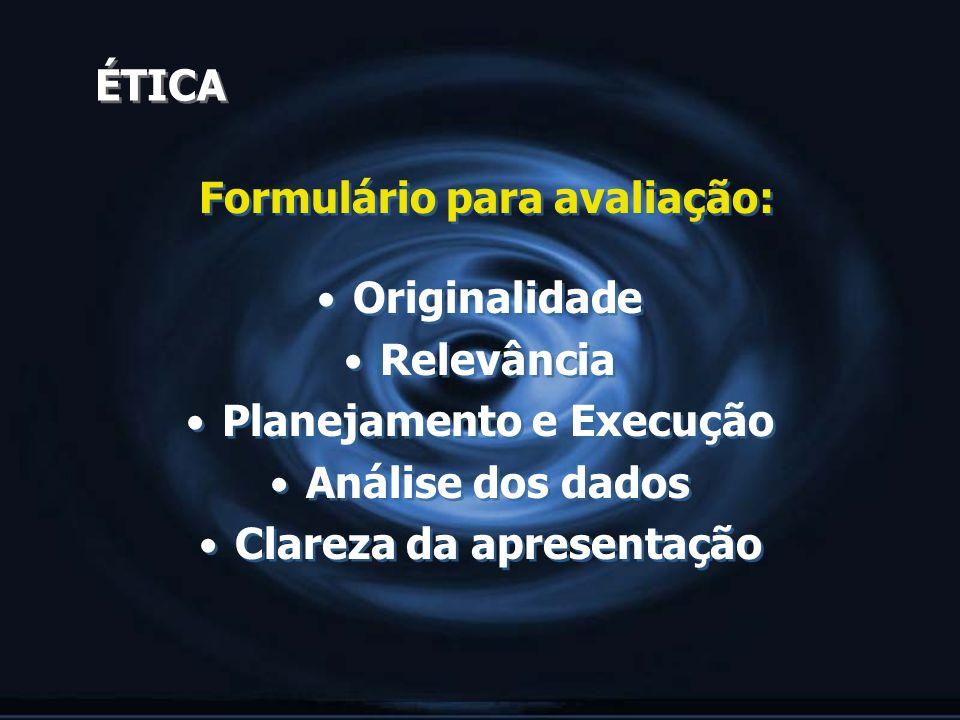 Formulário para avaliação: Originalidade Relevância