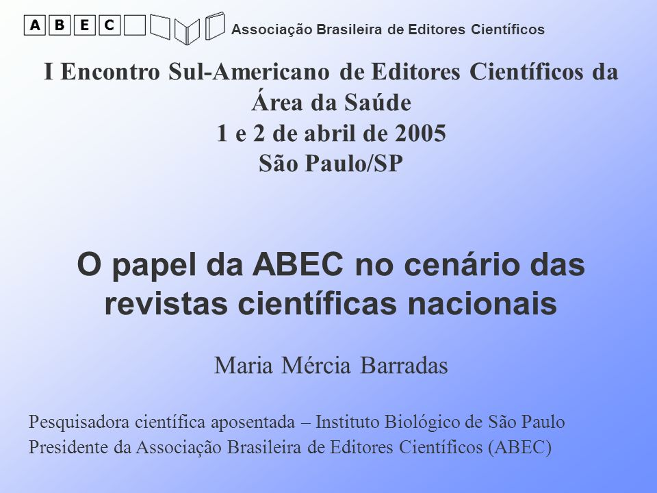 O papel da ABEC no cenário das revistas científicas nacionais