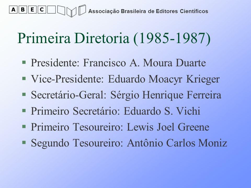 Primeira Diretoria (1985-1987)