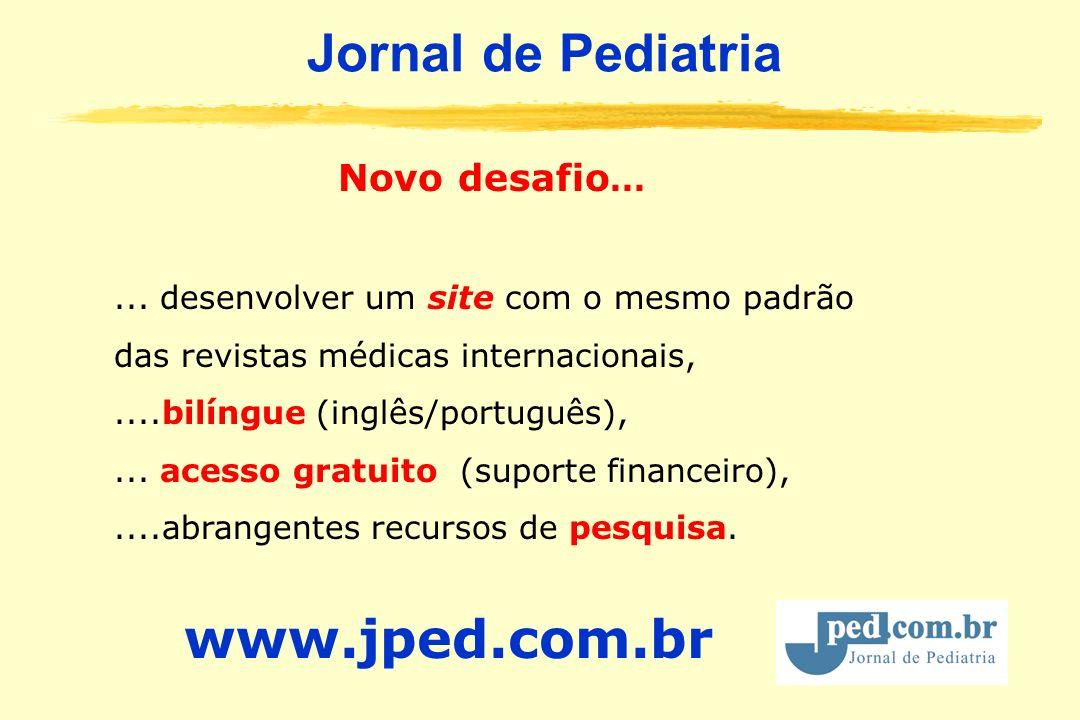 Jornal de Pediatria www.jped.com.br Novo desafio...