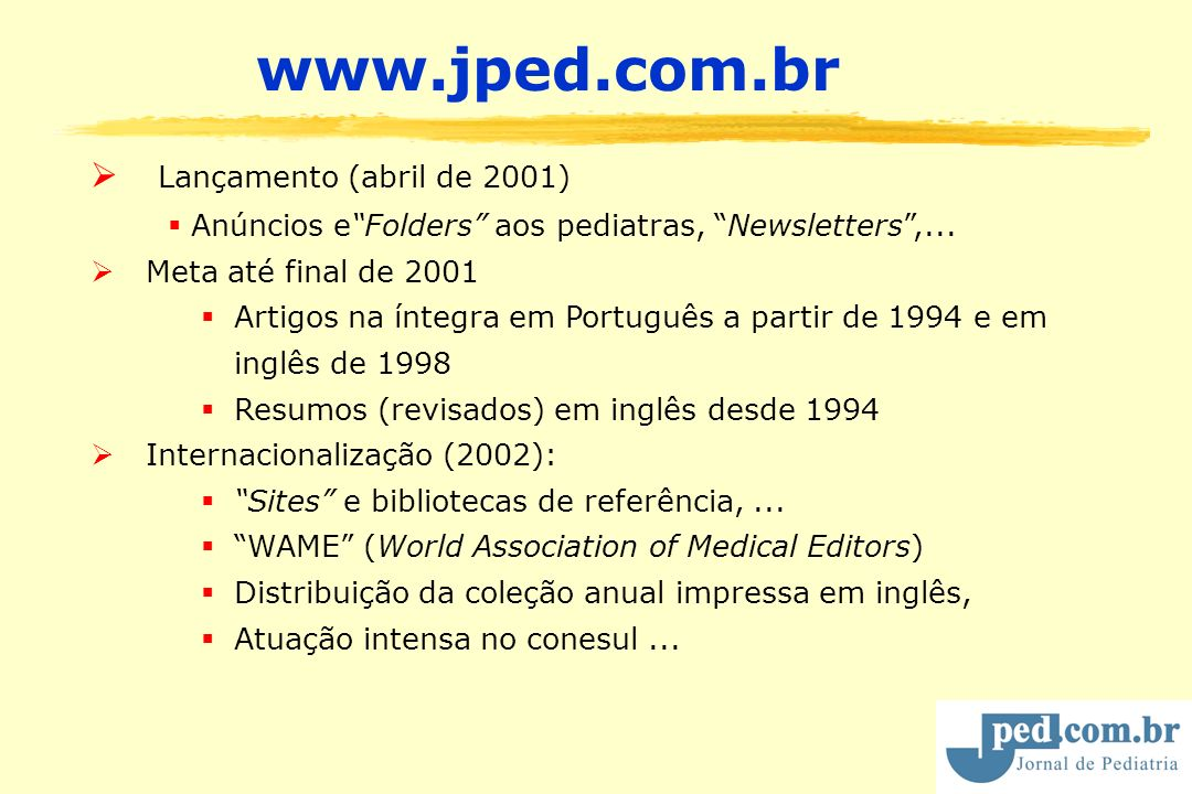 www.jped.com.br Lançamento (abril de 2001)