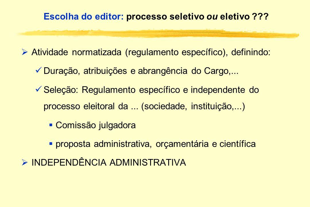 Escolha do editor: processo seletivo ou eletivo