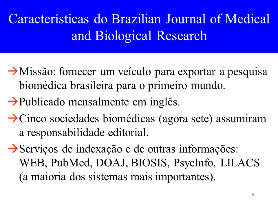 Características do Brazilian Journal of Medical and Biological Research