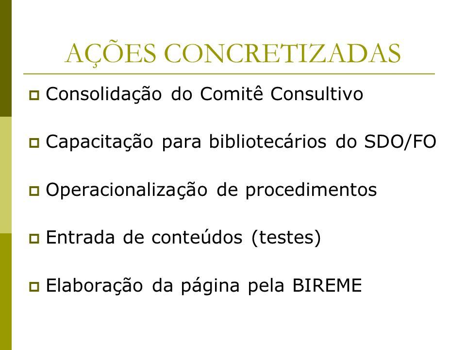 AÇÕES CONCRETIZADAS Consolidação do Comitê Consultivo