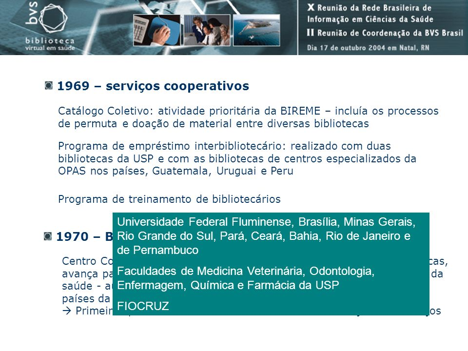 1969 – serviços cooperativos