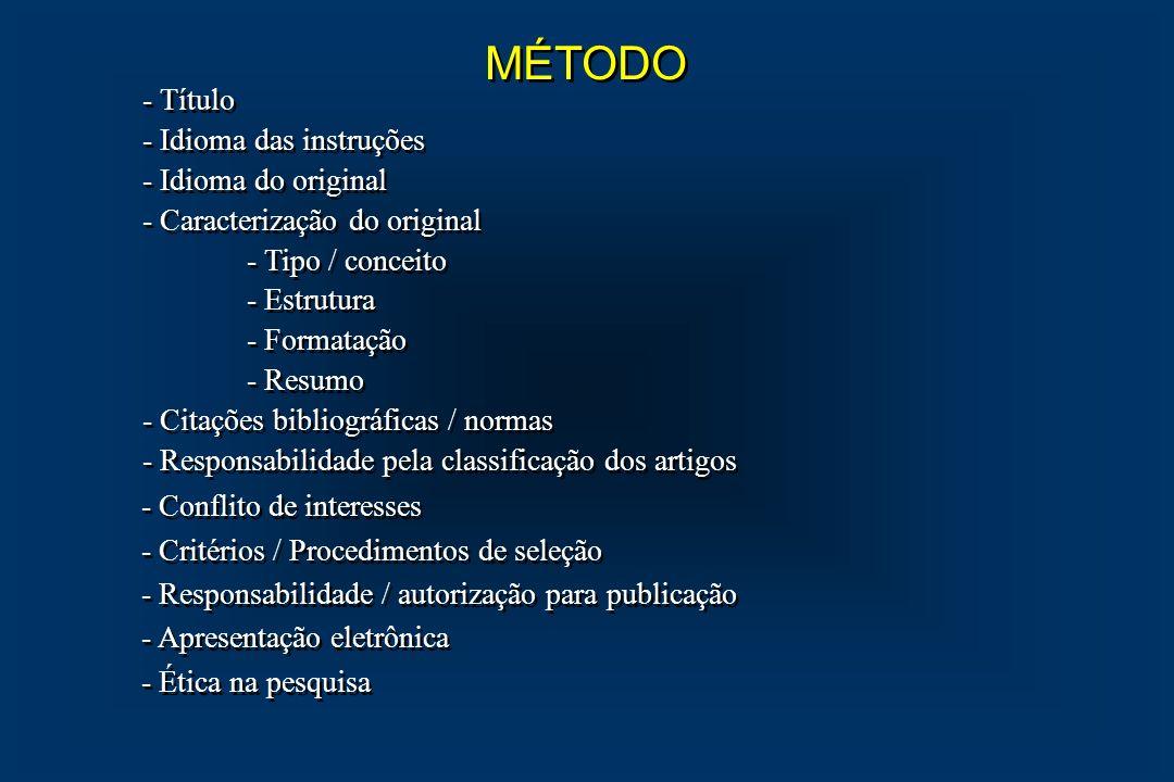 MÉTODO - Título - Idioma das instruções - Idioma do original