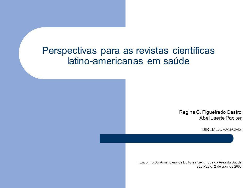 Perspectivas para as revistas científicas latino-americanas em saúde