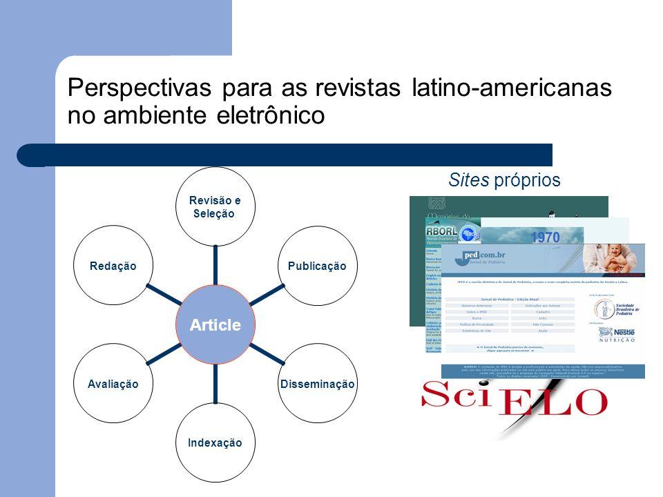 Perspectivas para as revistas latino-americanas no ambiente eletrônico