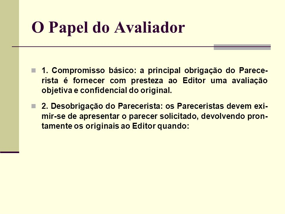 O Papel do Avaliador