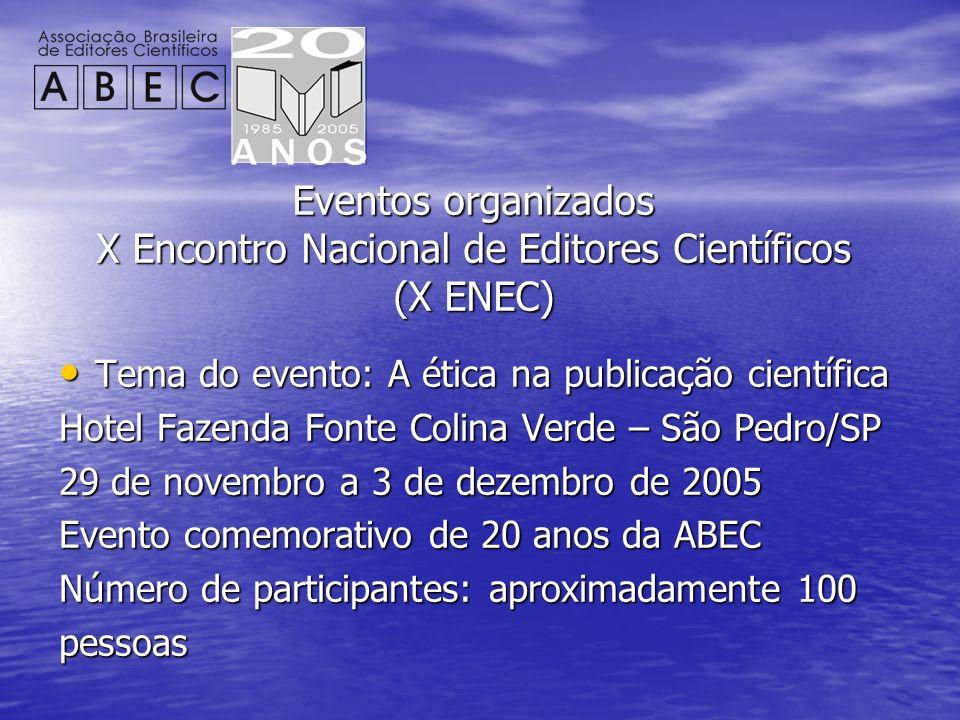 Eventos organizados X Encontro Nacional de Editores Científicos (X ENEC)