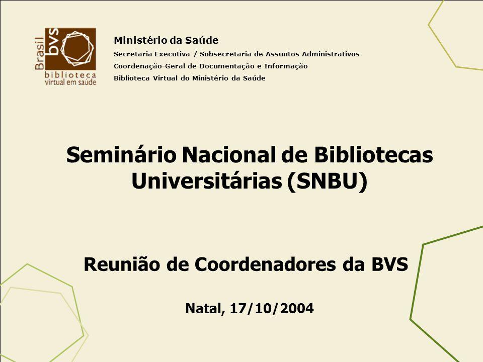 Seminário Nacional de Bibliotecas Universitárias (SNBU)
