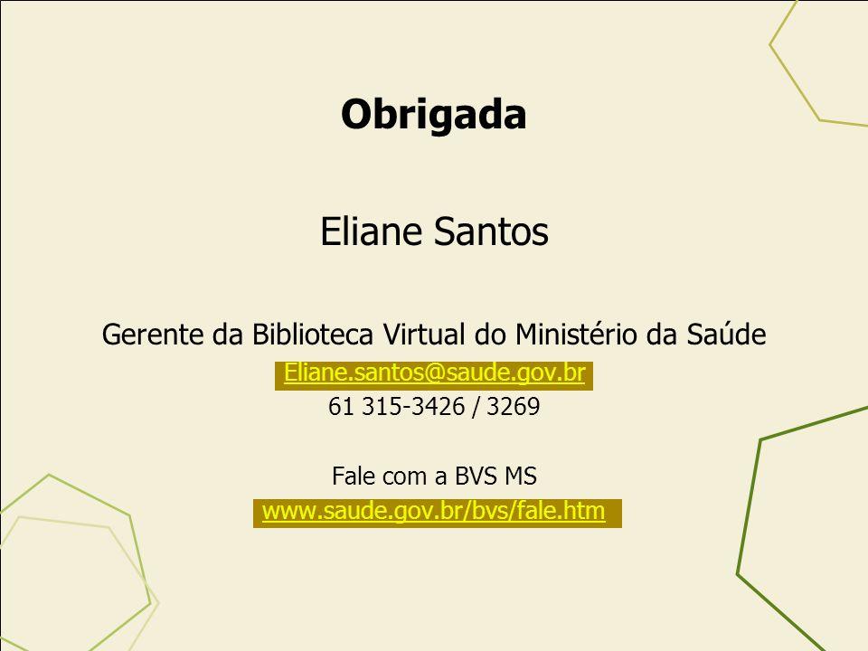 Gerente da Biblioteca Virtual do Ministério da Saúde