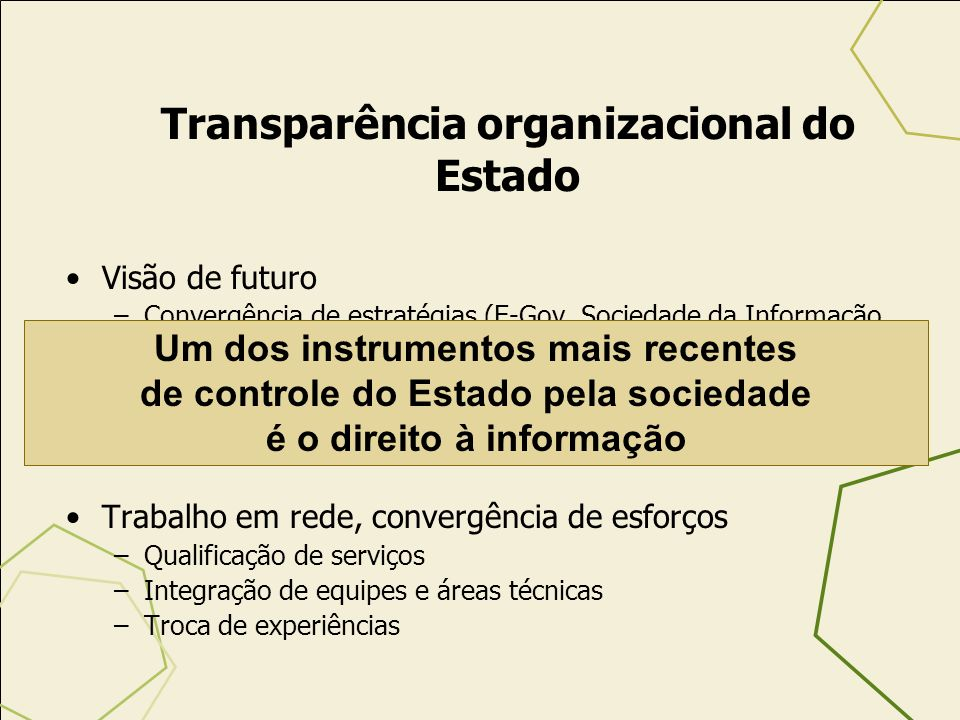 Transparência organizacional do Estado