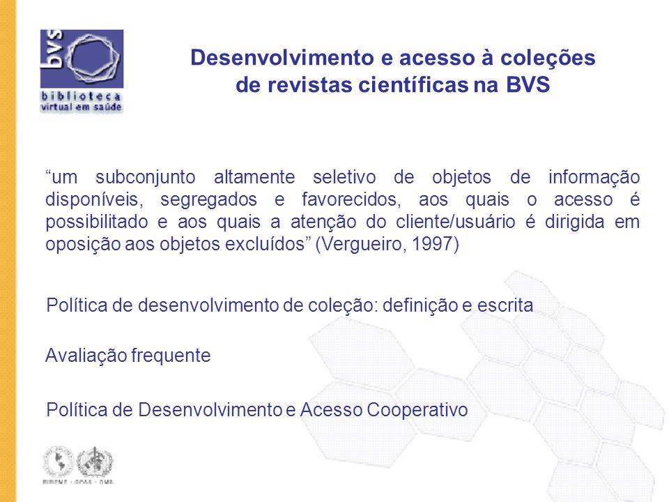 Desenvolvimento e acesso à coleções de revistas científicas na BVS