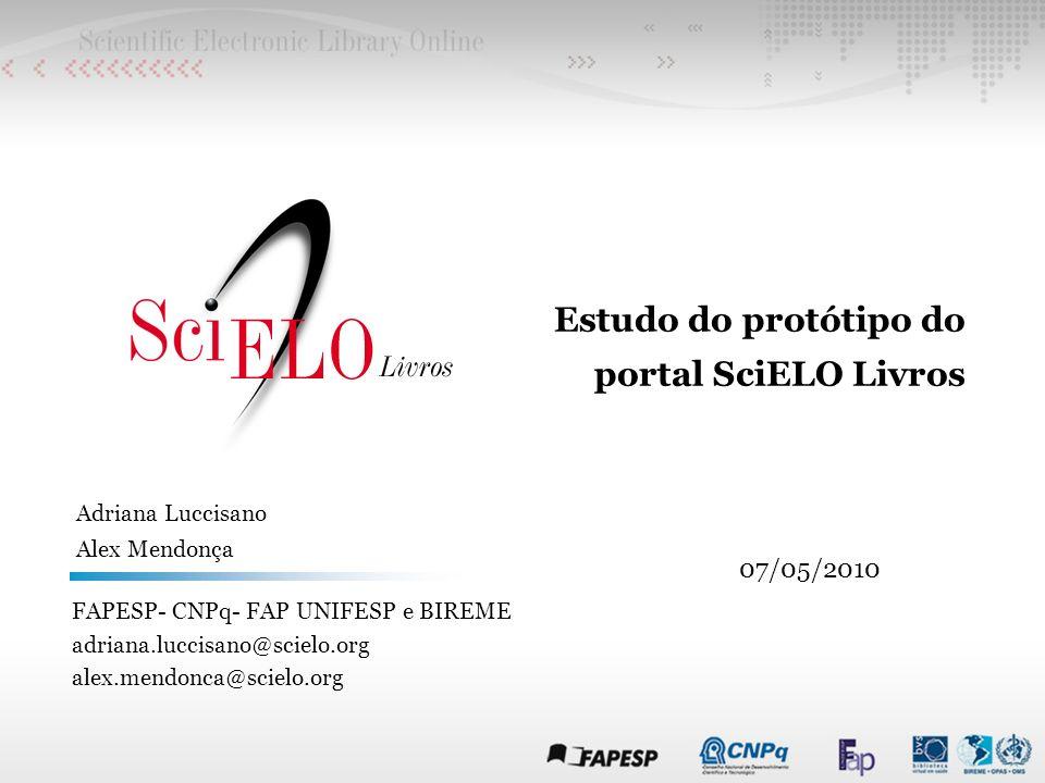 Estudo do protótipo do portal SciELO Livros 07/05/2010
