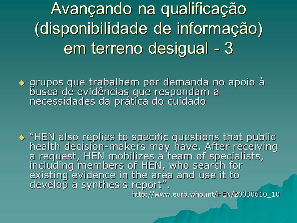 Avançando na qualificação (disponibilidade de informação) em terreno desigual - 3