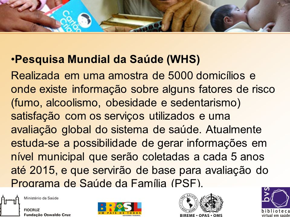 Pesquisa Mundial da Saúde (WHS)