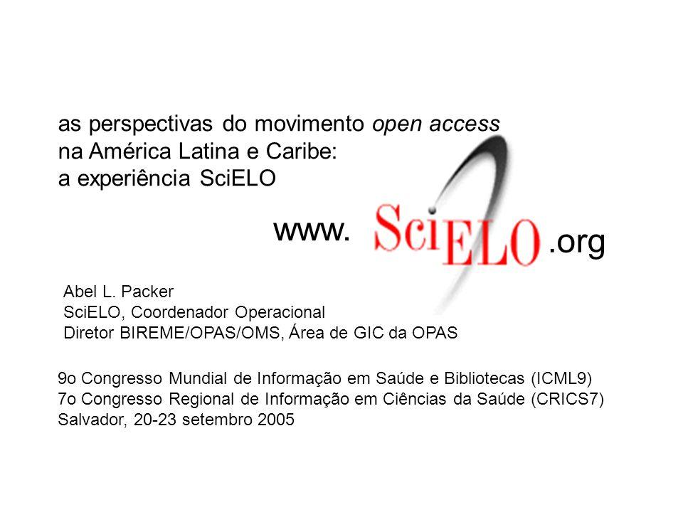 as perspectivas do movimento open access na América Latina e Caribe: a experiência SciELO