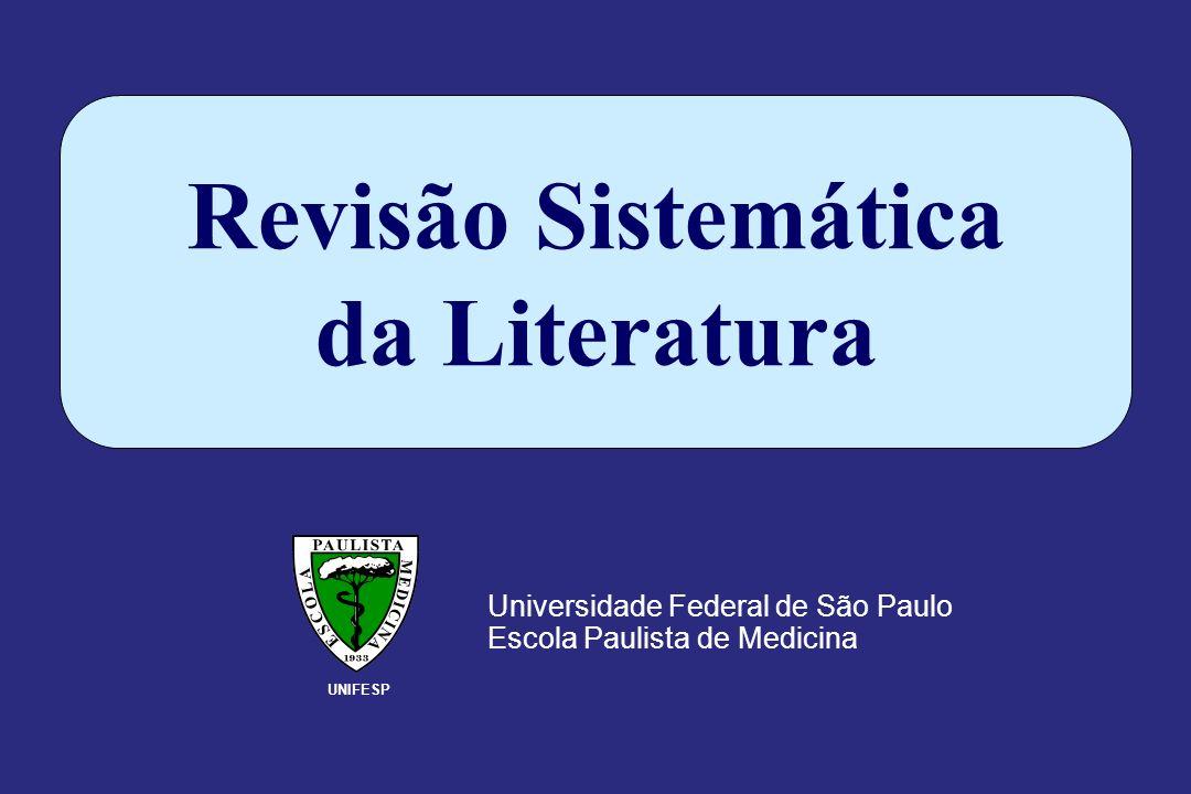 Universidade Federal de São Paulo Escola Paulista de Medicina