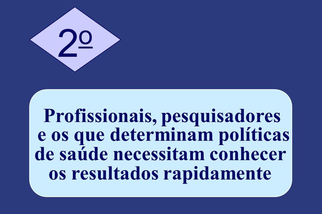 2 o Profissionais, pesquisadores e os que determinam políticas