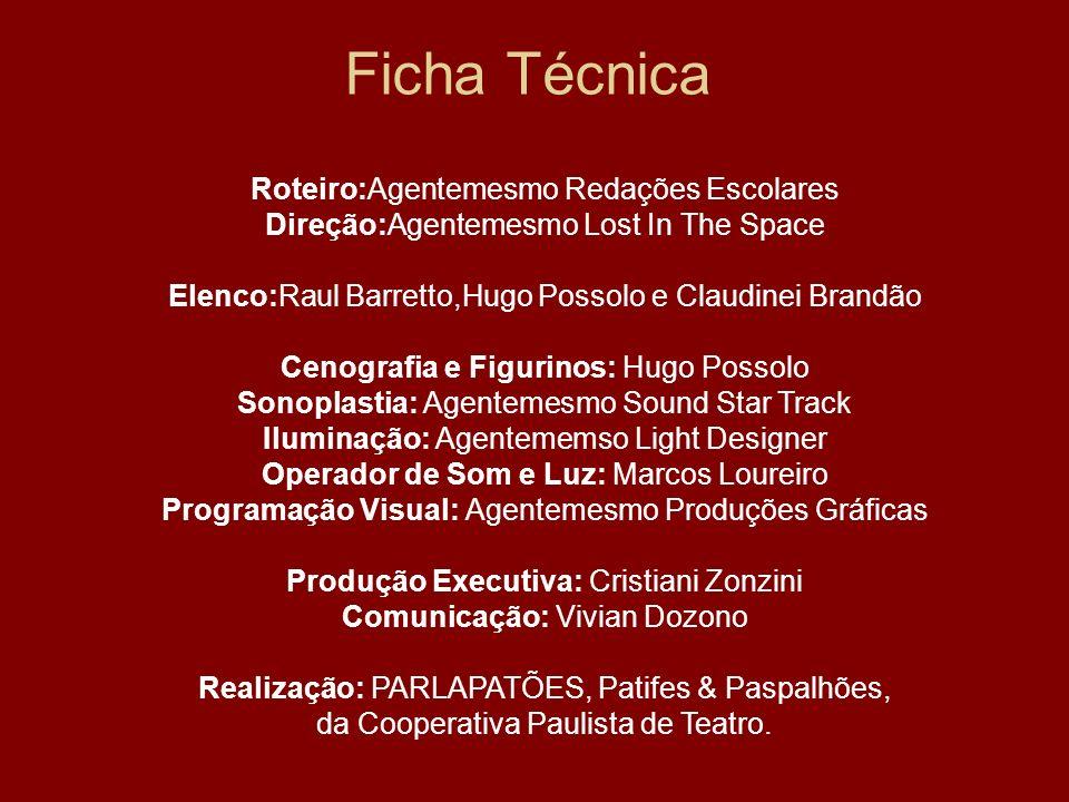 Ficha Técnica Roteiro:Agentemesmo Redações Escolares