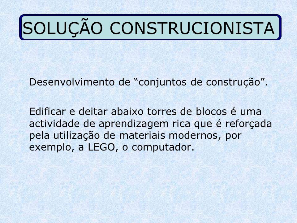 SOLUÇÃO CONSTRUCIONISTA
