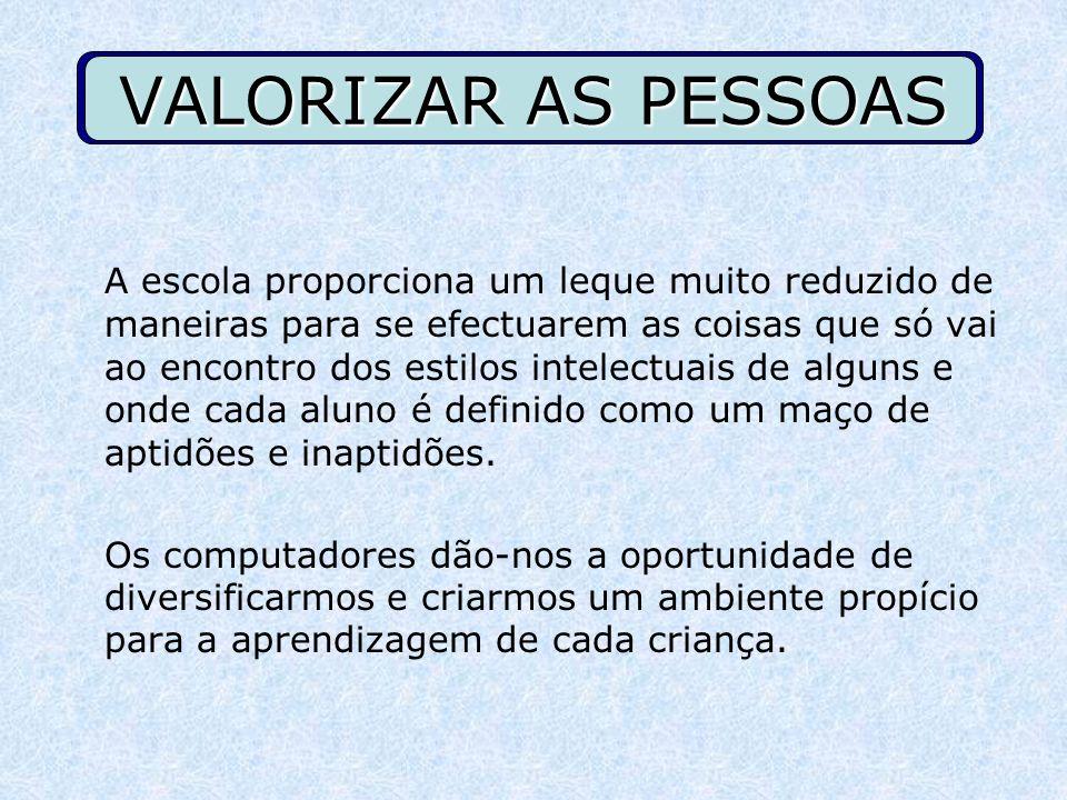 VALORIZAR AS PESSOAS
