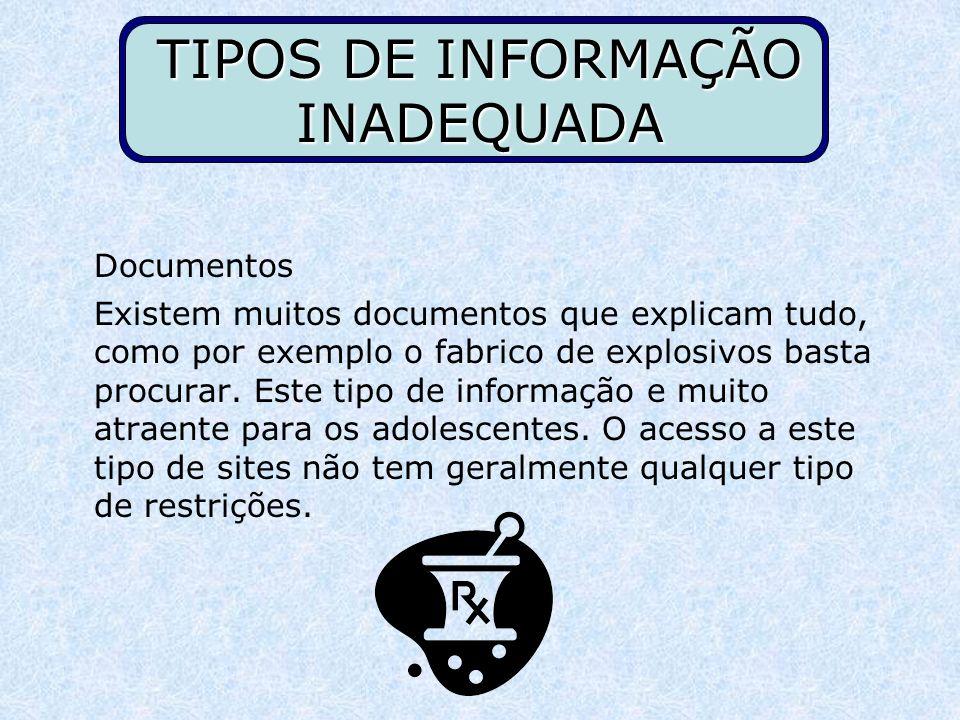 TIPOS DE INFORMAÇÃO INADEQUADA