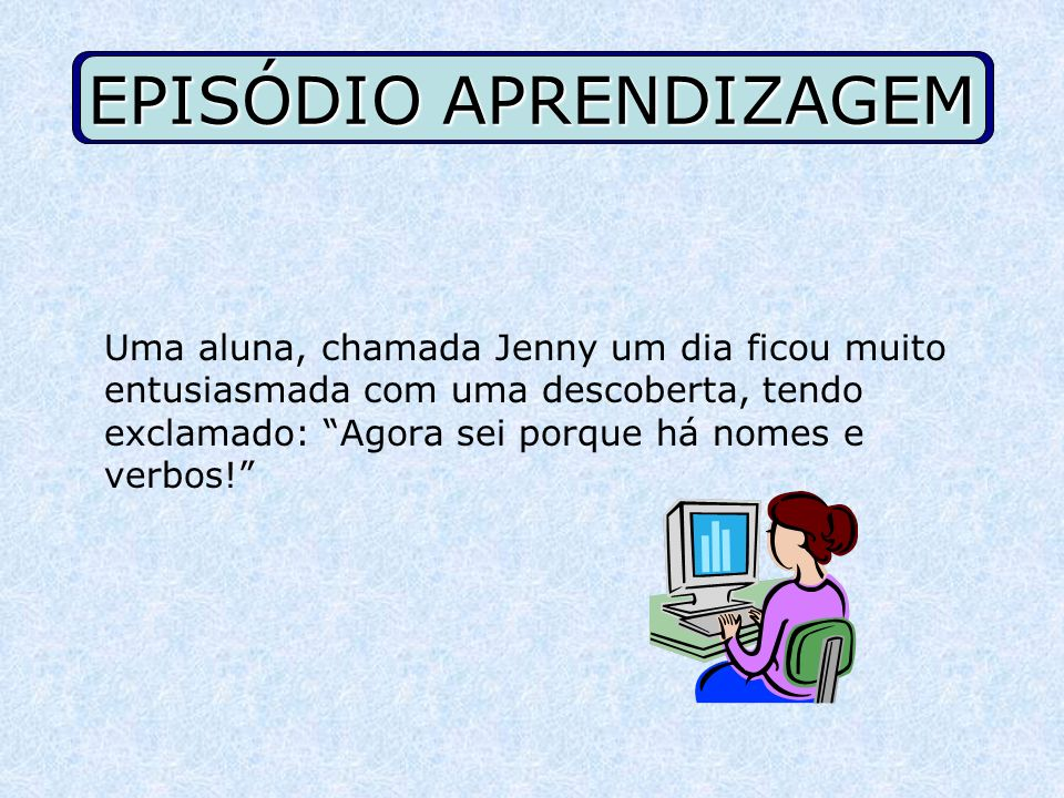 EPISÓDIO APRENDIZAGEM
