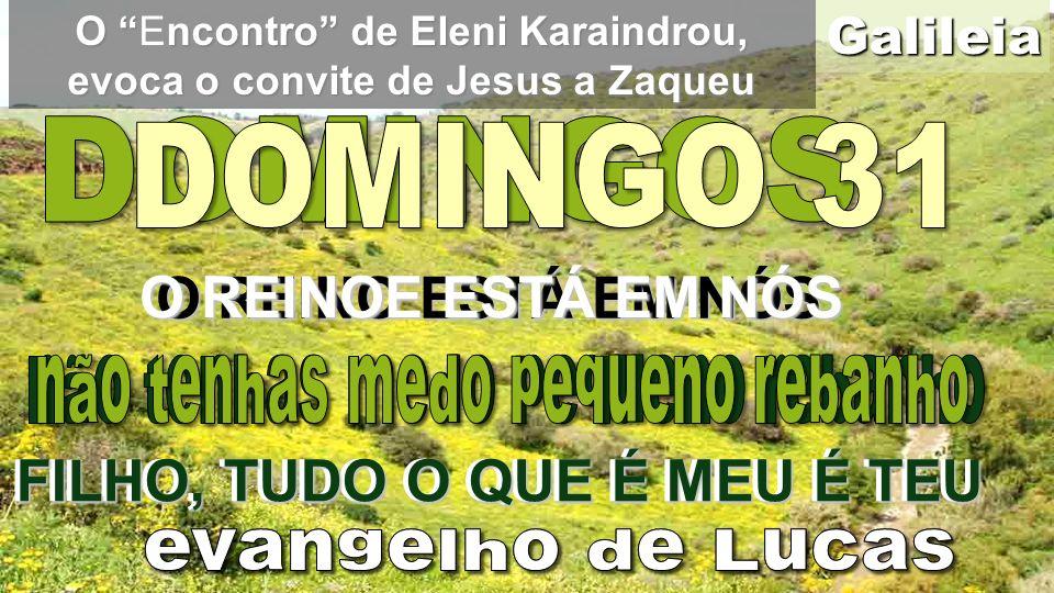 O Encontro de Eleni Karaindrou, evoca o convite de Jesus a Zaqueu